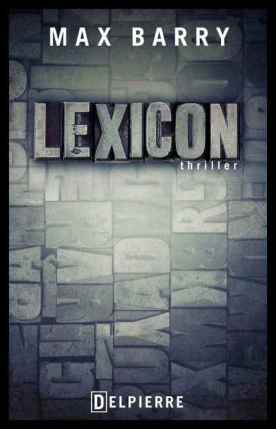 Lexicon de Max Barry