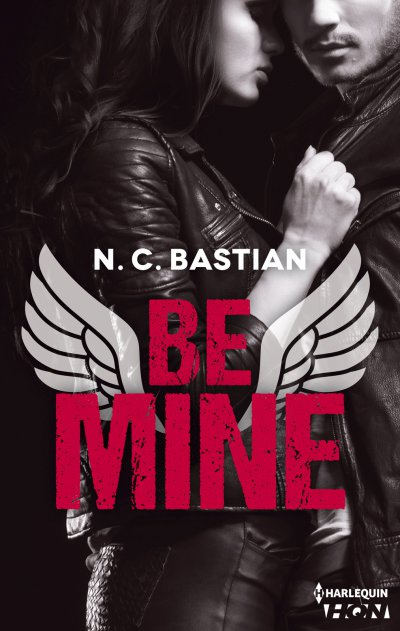 Be Mine de N.C. Bastian