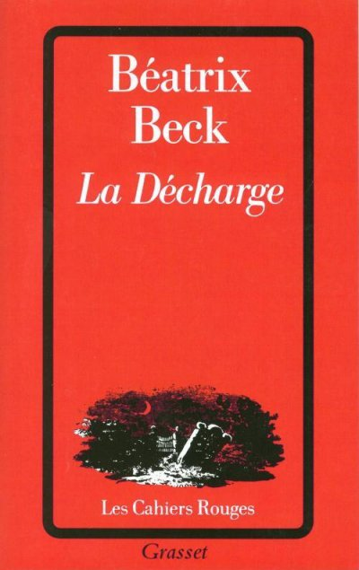 La décharge de Béatrix Beck