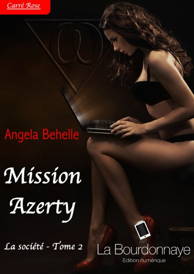 Mission Azerty de Angela Behelle