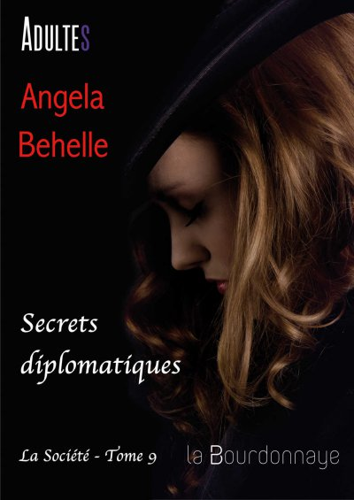 Secrets diplomatiques de Angela Behelle