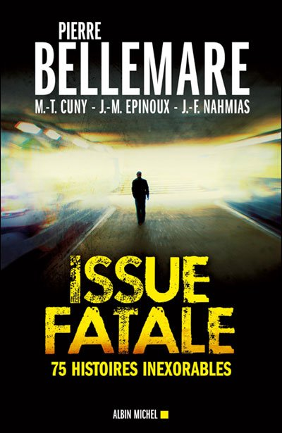 Issue fatale de Pierre Bellemare