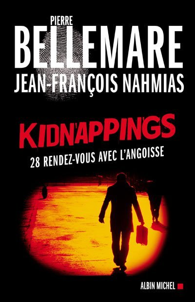 Kidnappings de Pierre Bellemare