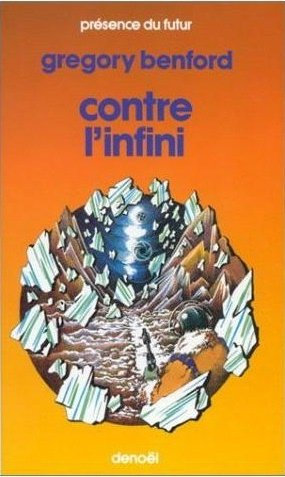 Contre l'infini de Gregory Benford