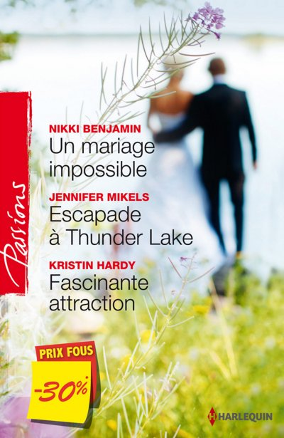 Un mariage impossible - Escapade à Thunder Lake - Fascinante attraction de Nikki Benjamin