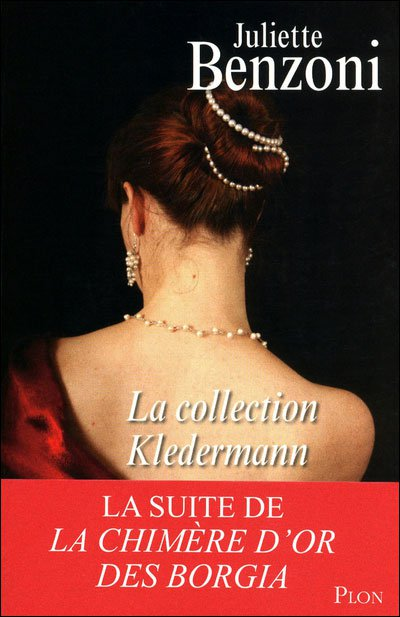 La collection Kledermann de Juliette Benzoni