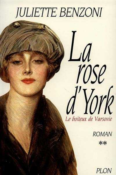 La Rose d'York de Juliette Benzoni