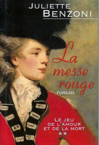 La messe rouge de Juliette Benzoni