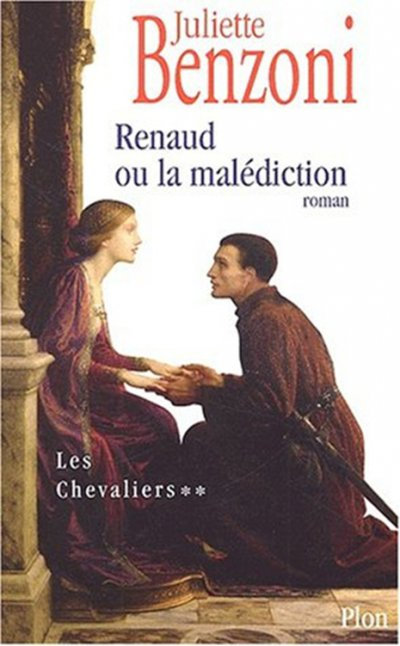 Renaud ou la malédiction de Juliette Benzoni