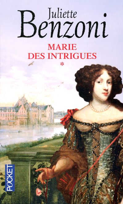 Marie des intrigues de Juliette Benzoni