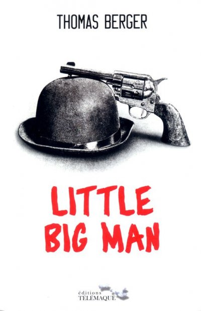 Little Big Man de Thomas Berger