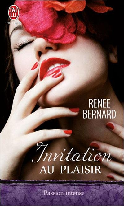 Invitation au plaisir de Renee Bernard