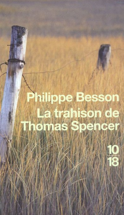 La trahison de Thomas Spencer de Philippe Besson