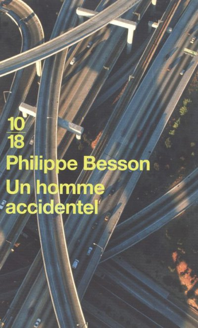 Un homme accidentel de Philippe Besson