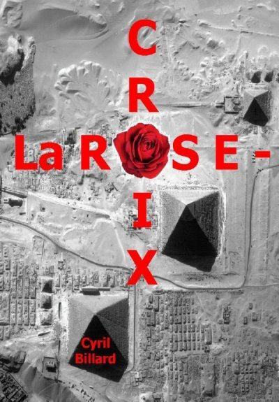 La Rose-Croix de Cyril Billard