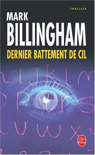 Dernier battement de cil de Mark Billingham