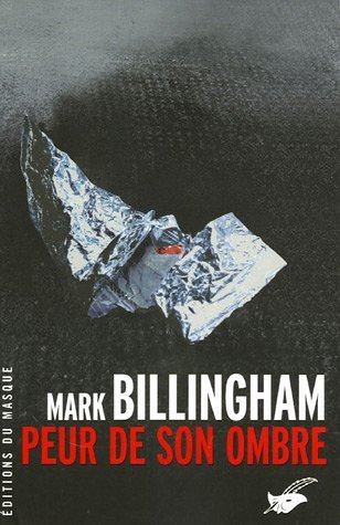 Peur de son ombre de Mark Billingham