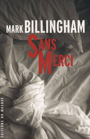 Sans merci de Mark Billingham