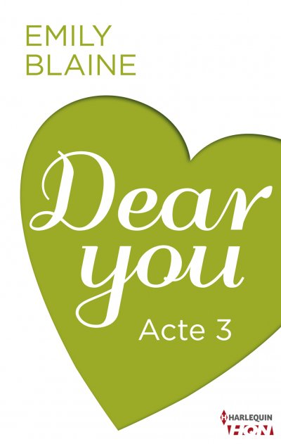 Dear You - Acte 3 de Emily Blaine