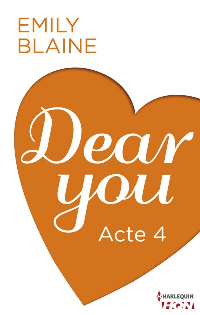 Dear You - Acte 4 de Emily Blaine