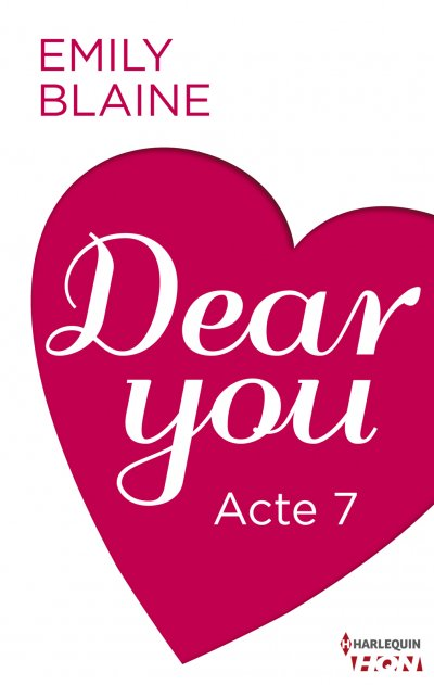 Dear You - Acte 7 de Emily Blaine