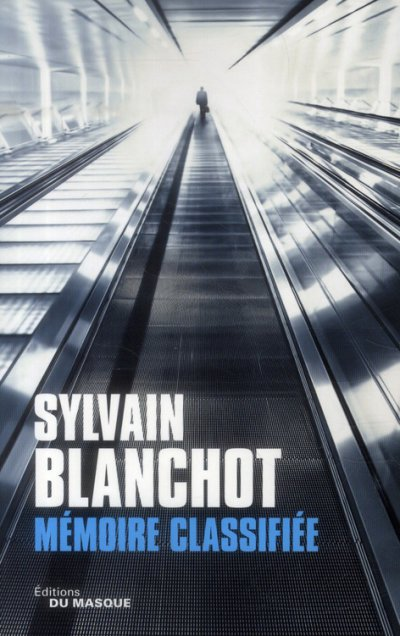 Mémoire Classifiée de Sylvain Blanchot