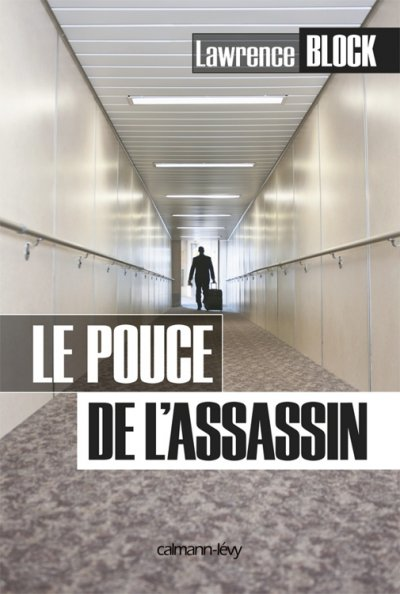 Le pouce de l'assassin de Lawrence Block