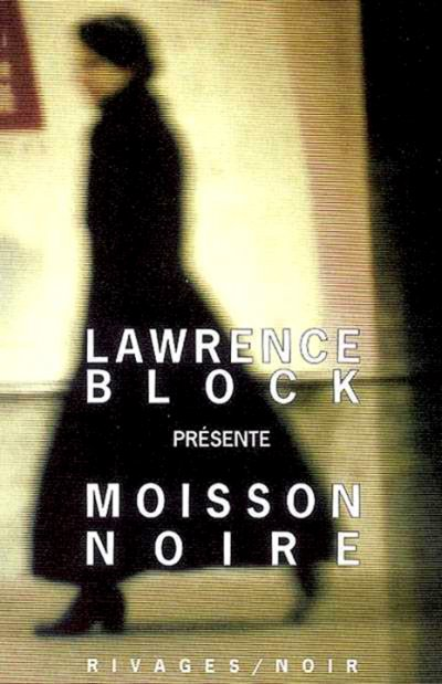 Moisson noire de Lawrence Block