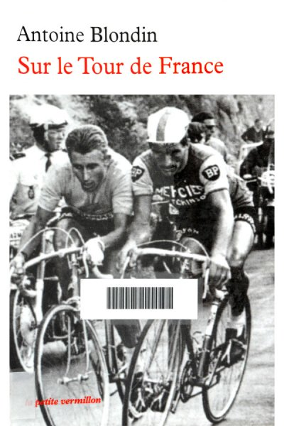 Sur le Tour de France de Antoine Blondin