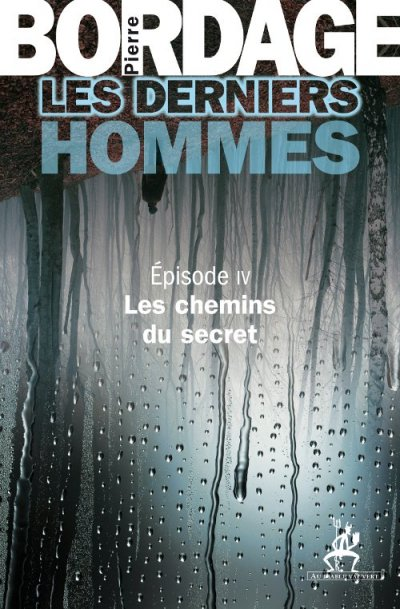 Les chemins du secret de Pierre Bordage