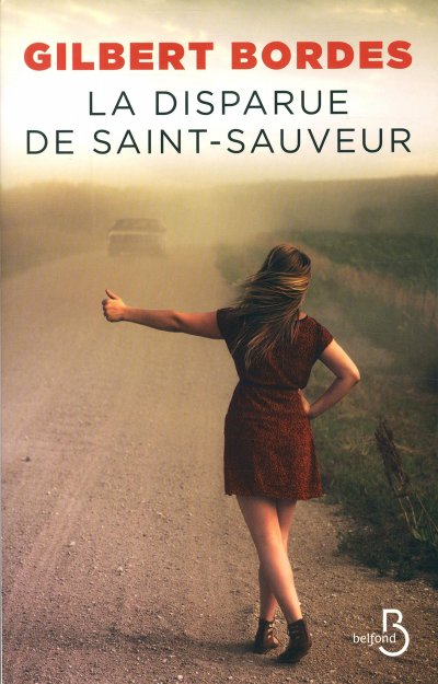 La disparue de Saint-Sauveur de Gilbert Bordes