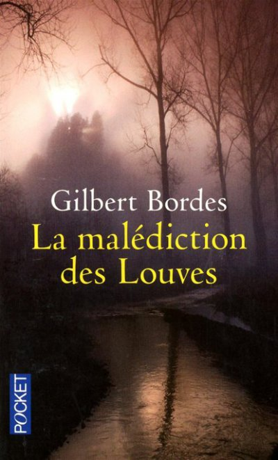 La malédiction des Louves de Gilbert Bordes