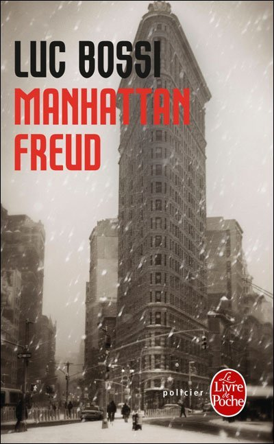 Manhattan Freud de Luc Bossi