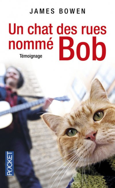 Un chat des rues nommé Bob de James Bowen