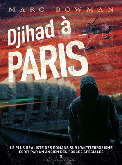 Djihad à Paris de Marc Bowman