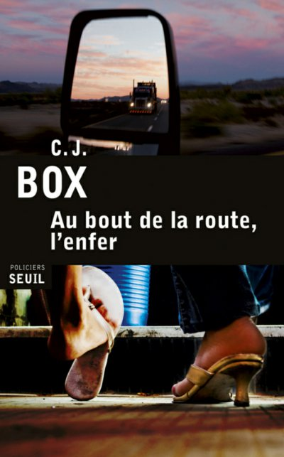 Au bout de la route, l'enfer de C.J. Box