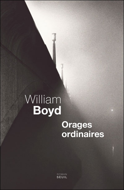 Orages ordinaires de William Boyd