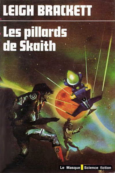Les pillards de Skaith de Leigh Brackett