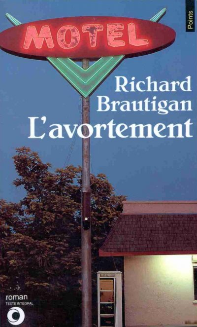 L'Avortement de Richard Brautigan