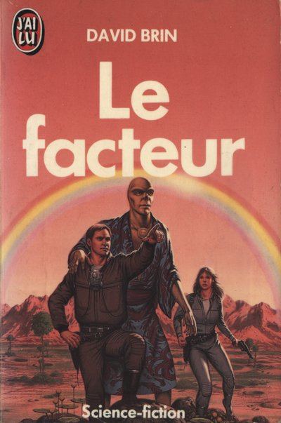 Le facteur de David Brin