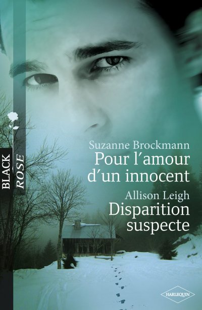 Pour l'amour d'un innocent - Disparition suspecte de Suzanne Brockmann