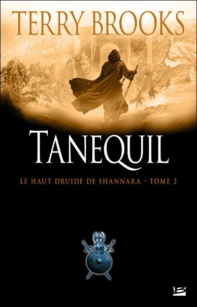 Tanequil de Terry Brooks