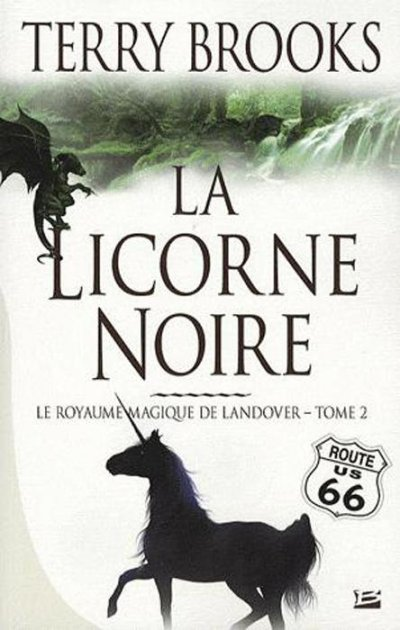 La Licorne Noire de Terry Brooks