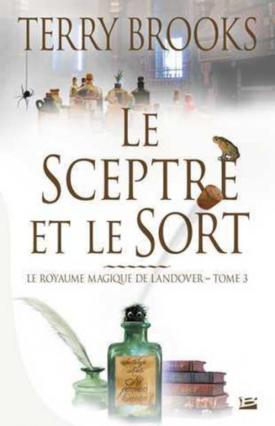 Le Sceptre et le Sort de Terry Brooks