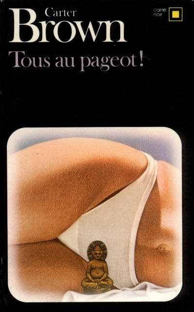 Tous au pageot ! de Carter Brown