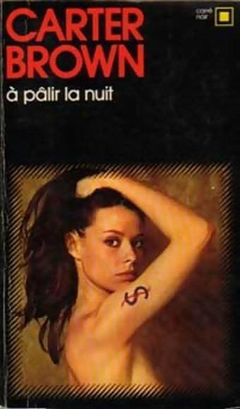 A palir la nuit de Carter Brown