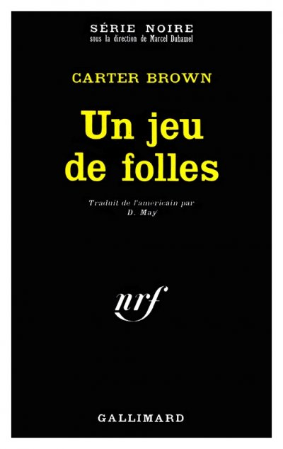 Un jeu de folles de Carter Brown