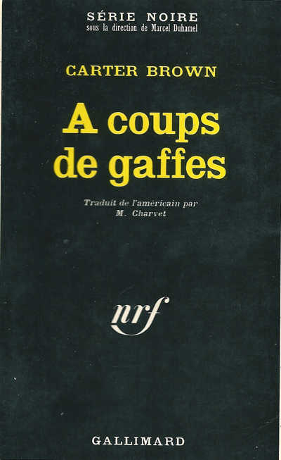 A coups de gaffes de Carter Brown