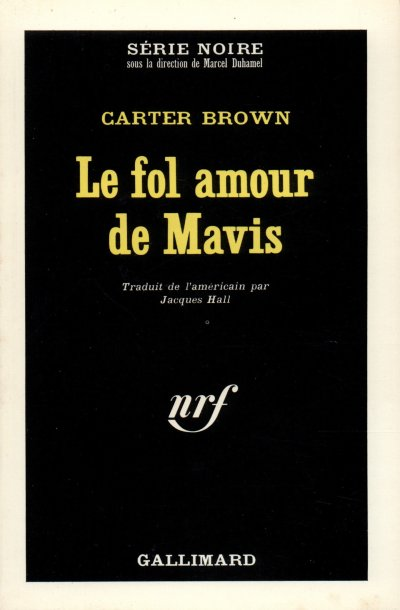 Le fol amour de Mavis de Carter Brown