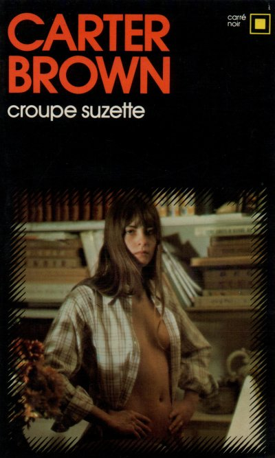 Croupe Suzette de Carter Brown